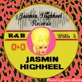 Jasmin Highheel's R&B VOL 1