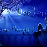 DeeJero - Dream Moment 2 (Podcast)