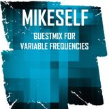 Mikeself - Variable Frequencies (guestmix, Jan 2016)