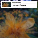 isolatedmix 47 - Leandro Fresco