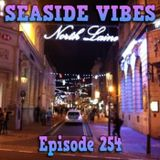 Seaside Vibes 10.12.16 (Special Extended Podcast) Episode 254