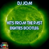 Hits from the Past - Eighties Bootleg