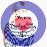 MEXICAN MADEMOISELLES VOL. 2
