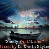Qruel Summer Mix Series - Shady Partitions