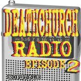 Ropstyle - Deathchurch Radio Eps #2 (3-4-2007)