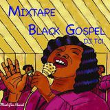 DJ TC - MIXTAPE BLACK GOSPEL