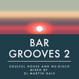 Martin Gale - Bargrooves 2 - 11th July 2019