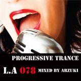 Arzuki - Look Ahead 078 Promo Mix (10.04.2012)