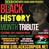 Black History Month Tribute (Warm Up) on The Black and White Radio Show Vol. 151 (2-18-19)