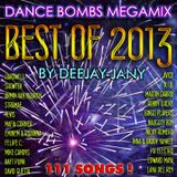 Dance Bombs Megamix - Best of 2013 ! (by Deejay-jany)