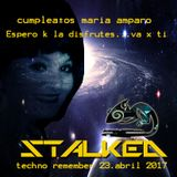 techno-Remember cumpleaños M Amparo 23-04-2017 by StalKed