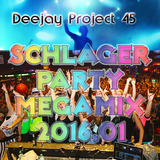 Deejay Project45 - Schlager Party Megamix 2016.01
