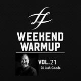 #WeekendWarmup Vol. 21 - Josh Goode