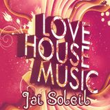 Jai Soleil - Love House Session Nov. 2016