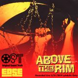 Above The Rim OST (by DJ Ease)