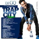 DJ GQ presents TRAP CITY VOL. 3