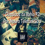 Mauro Telefunksoul Presents Mixtape  Bahia Classics (100% Vinyl) Vol. 2