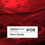 Highway Podcast #108 — Chris Carrier