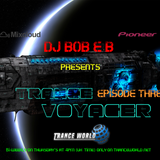 Trance Voyager Episode 03 - TranceWorld.net (Aired 20-10-2016)