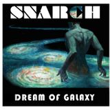 SNARCH - Dream of Galaxy EP 003