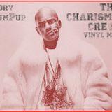 The Charisma Crew: Vinyl Mix (Rap x RnB)