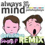 Always On My Mind [Definitive Dance Remix]