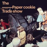 The paper cookie trade show