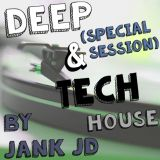 Deep & Tech House (Special Session)