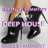 Quality is Quantity Volume 2 Deep House 26/10/17