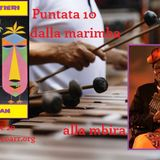 #10 - Sui Sentieri di Ayan - Dalla Marimba alla Mbira