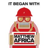 DJ O-Dub: It Began With Matthew Africa