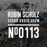 Robin Schulz | Sugar Radio 113
