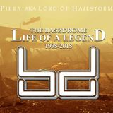 Piera AKA Lord of Hailstorm - The Baszdrome: Life of a Legend (1998-2018)