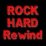 Rock Hard Rewind - Our 50th Show - 15 May 2012