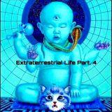 Extraterrestrial Life Part. 4