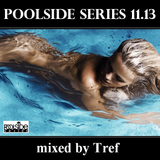 Poolside Series 11.13. - mixed by Tref