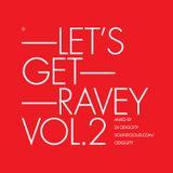 Odiggity - Let's Get Ravey Vol. 2