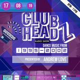 Clubheadz on Radio Saltire with Andrew Love 17.08.19