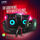 The Good News...with mixed feelings Vol. 3