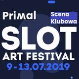 Primal @ Slot Art Festival 2019 [10-07-2019]