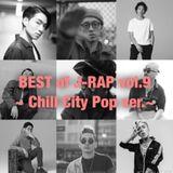 BEST of JAPANESE HIP HOP Vol.9 ~Chill City Pop~ [SIRUP , tofubeats , Yo-Sea , Ryohu , illmore etc]