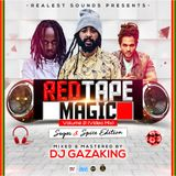 REDTAPE MAGIC VOL 2 (SUGAR AND SPICE EDITION) BY DJ GAZAKING THA ILLEST AUDIO VERSION