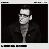 Groove Podcast 192 - Norman Nodge