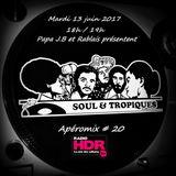 Apéromix #20 Soul & Tropiques, radio HDR, 13/06/2017