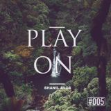 Play On #005