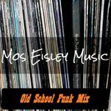 Old School Funk Mix