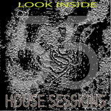 HOUSE SESSIONS: Deeep55  Look inside  4/4/20