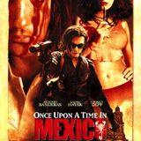 O.P.P.P.F (no.3) : 'Desperado 2 : Once upon a time in Mexico