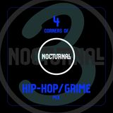 4 Corners of Nocturnall - Hip-Hop/Grime Mix 3