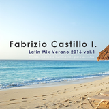 Latin Mix Verano 2016 vol. 1
